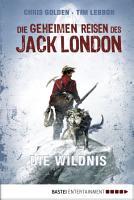 Die geheimen Reisen des Jack London PDF