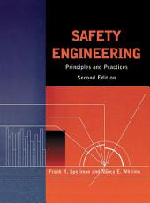 Safety Engineering: Principles and Practices, Edition 2