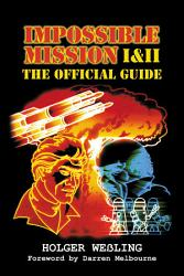 Impossible Mission I   II   The Official Guide PDF