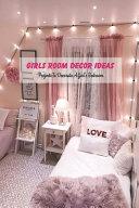 Girls Room Decor Ideas PDF