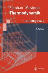 Thermodynamik: Band 1: Einstoffsysteme. Grundlagen und technische Anwendungen, Ausgabe 15