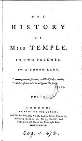 The history of miss Temple, by a young lady (A.Rogers).