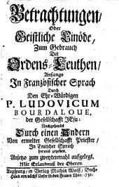 Betrachtungen, Oder Geistliche Einöde: Zum Gebrauch der Ordens-Leuthen