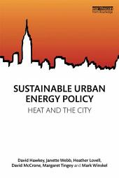 Sustainable Urban Energy Policy: Heat and the city