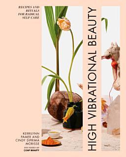 High Vibrational Beauty Book