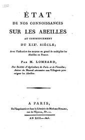 État de nos connoissances sur les abeilles: au commencement du XIXe. siècle