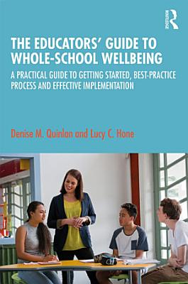 The Educators    Guide to Whole school Wellbeing