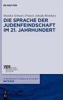 Die Sprache der Judenfeindschaft im 21  Jahrhundert PDF