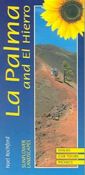 Landscapes of la Palma and El Hierro: A Countryside Guide