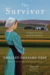 The Survivor: Families of Honor, Book Three