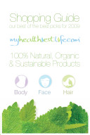 My Healthiest Life Shopping Guide: Our Best of the Best Product Picks for 2009: Body, Face & Hair