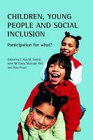 Children  Young People and Social Inclusion PDF