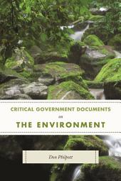 Critical Government Documents on the Environment