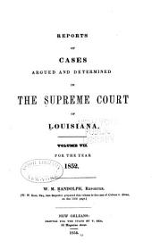 Louisiana Reports: Cases Argued and Determined in the Supreme Court of Louisiana, Volume 7, Issue 58