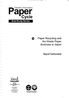 Paper Recycling and the Waste Paper Business in Japan   8077iied PDF