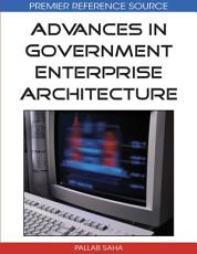 Advances in Government Enterprise Architecture PDF