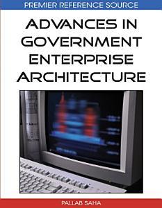 Advances in Government Enterprise Architecture Book