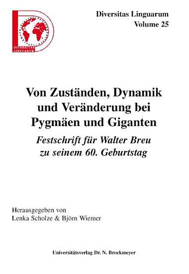 Von Zust  nden  Dynamik und Ver  nderung bei Pygm  en und Giganten PDF