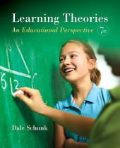 Learning Theories: An Educational Perspective, Edition 7