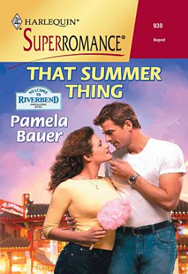 That Summer Thing  Mills   Boon Vintage Superromance  PDF