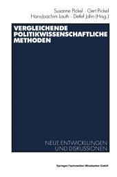 Vergleichende politikwissenschaftliche Methoden: Neue Entwicklungen und Diskussionen