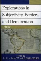 Explorations On Subjectivity Borders And Demarcation Book PDF