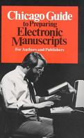 Chicago Guide to Preparing Electronic Manuscripts PDF