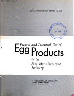 Present and Potential Use of Egg Products in the Food Manufacturing Industry