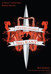 Dying Hard In The Big Easy Book PDF