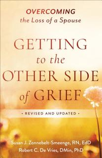 Getting to the Other Side of Grief Book