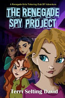 The Renegade Spy Project