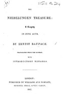 The Nibelungen Treasure  a Tragedy  Translated from the German  with Introductory Remarks   by Mme L  Dav  sies de Pontes   PDF