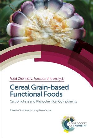 Cereal Grain based Functional Foods