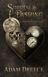 Snappy & Dashing: A Yellow Hoods Companion Tale #1