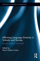 Affirming Language Diversity in Schools and Society