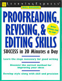 Proofreading  Revising   Editing Skills Success in 20 Minutes a Day PDF