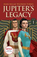 Jupiter s Legacy  Volume 1  Netflix Edition
