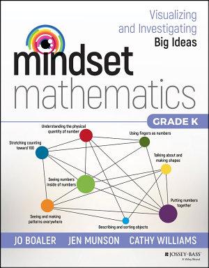 Mindset Mathematics  Visualizing and Investigating Big Ideas  Grade K