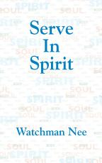 Serve in Spirit PDF