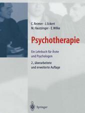 Psychotherapie: Ein Lehrbuch für Ärzte und Psychologen, Ausgabe 2