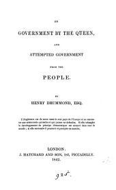 On government by the queen, and attempted government from the people