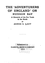The Adventurers Of England On Hudson Bay Book PDF