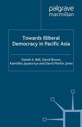 Towards Illiberal Democracy