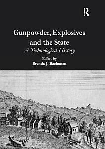 Gunpowder  Explosives and the State PDF