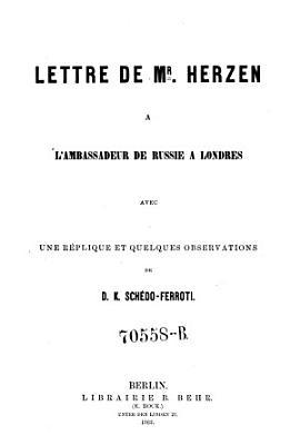 Lettre De Mr Herzen A Lambassadeur De Russie A Londres