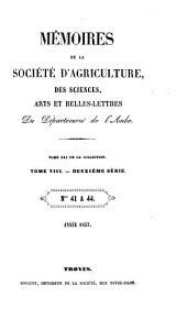 Mémoires de la Société académique d'agriculture, des sciences, arts et belles-lettres du département de l'Aube: Volume21