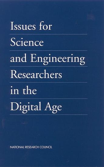 Issues for Science and Engineering Researchers in the Digital Age PDF