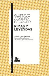 Rimas y Leyendas: Edición y guía de lectura de Francisco López Estrada y Ma Teresa López García-Berdoy