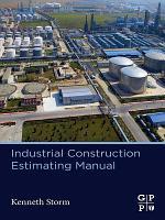 Industrial Construction Estimating Manual