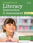 Fundamentals Of Literacy Instruction Assessment Pre K 6 Book PDF